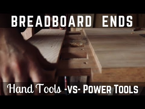 SERIOUS Breadboard Ends!! Hand Tools vs Power Tools! Woodworking // How To // DIY