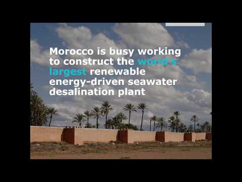 Morocco to Build World Largest Desalination Plant