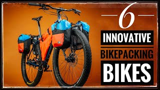 6 New Bikepacking Bikes You NEED To Know About!