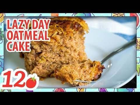 How to Make: Lazy Day Oatmeal Cake