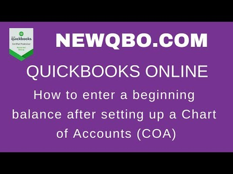 QuickBooks Online QBO - how to enter opening balances after setting up chart of accounts