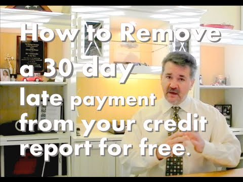 Remove a 30 day late credit payment from your credit report
