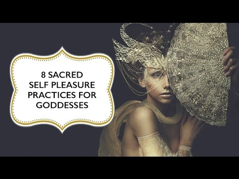 Xxx Mp4 8 Sacred Masturbation Tips For Goddesses 3gp Sex