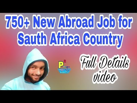 New Abroad Job At South Africa Country,750+ Jobs Post Salary 500+ Food USD