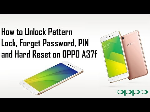 OPPO A37f- How to Unlock Pattern Lock, Forget password, PIN, and Hard Reset April -2018
