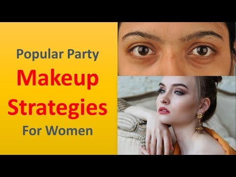 Popular party makeup strategies for women.|Get Ready.
