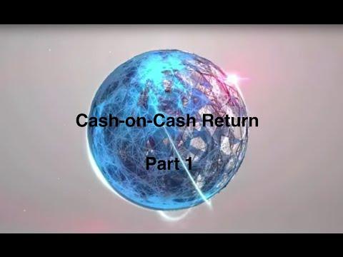Cash-on-Cash Return, Part 1