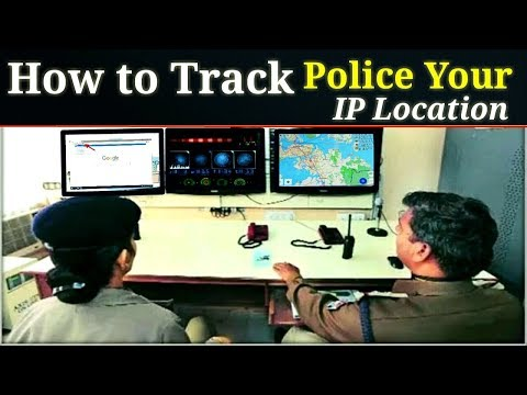 How to Track Police your IP Address location for Internet Activities