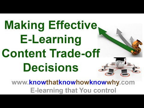 E-Learning: Making Effective Content Trade-Off Decisions