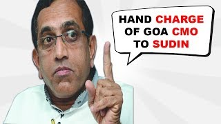 Hand Charge Of Goa CMO To Sudin, Else We Are Free To Contest Polls On Our Own: MGP