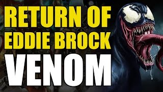 The Return of Eddie Brock/Venom (Marvel Now 2.0 Venom Vol 1: We