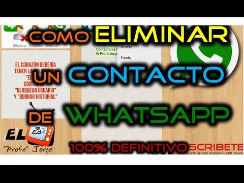 Como Eliminar definitivamente un Contacto de Whatsapp en Android, Iphone y BlackBerry | 2017