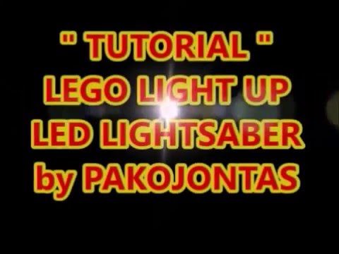 TUTORIAL - LEGO LIGHT UP - LIGHTSABER LED by PAKOJONTAS