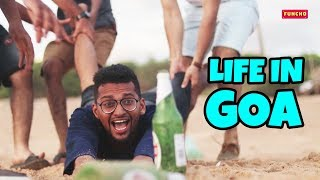 Life in GOA | Go Goa Gone | Funcho