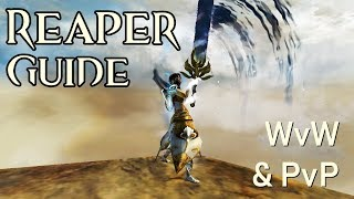 Power Reaper Builds Commentary + WvW Roaming Vol 10 - Guild