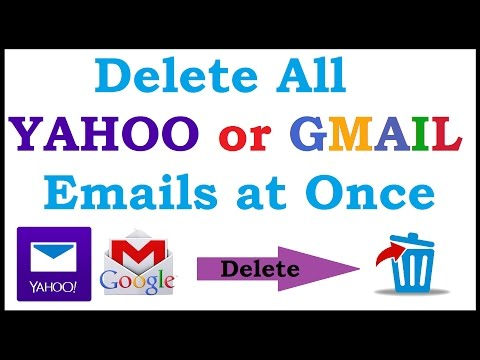 How to delete all YOUR EMAILS at once Yahoo, Gmail