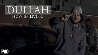 P110 - Dullah - How I