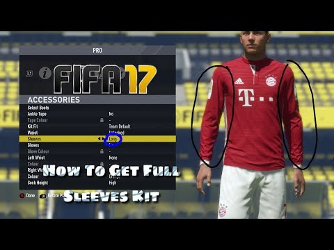 HOW TO GET FULL SLEEVES IN PLAYER CAREER MODE FIFA 17