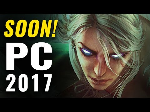 Top Upcoming PC Games of 2017