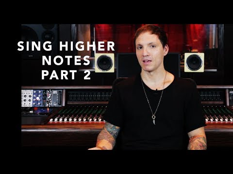 Singing Higher Notes Today - Part 2
