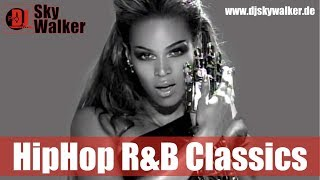 Hip Hop RnB OldSchool 2000s 90s Classics Black Music | DJ SkyWalker
