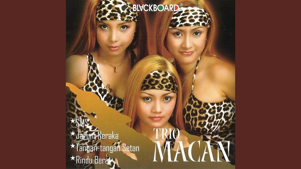 Trio Macan - Rindu Berat