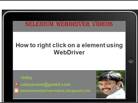 [Selenium WebDriver Videos]: How to right click on a webelement using webdriver