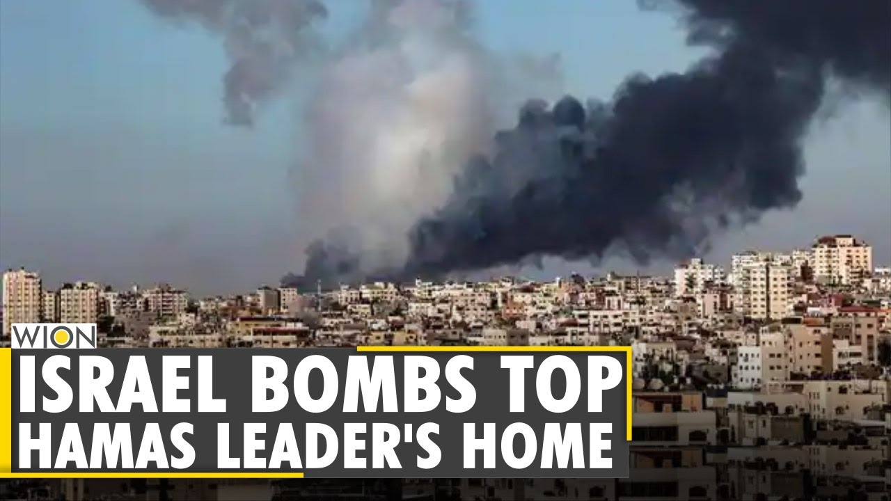 The Israel-Palestine Flare-Up: Israel bombs Hamas Gaza Chief's home   Latest English News   WION