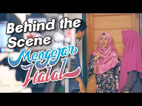 Behind The Scene MENGEJAR HALAL - 13 APRIL 2017 DI BIOSKOP