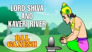 Bal Ganesh - Lord Shiva And Kaveri River Story - Indian Mythology Stories In Hindi