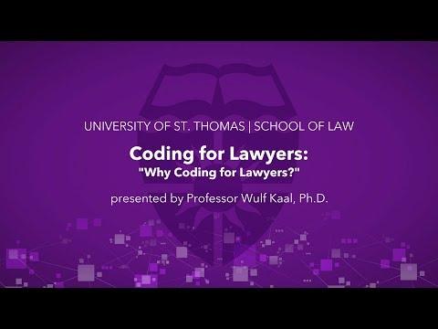 Coding for Lawyers   Professor Wulf Kaal, St. Thomas law school