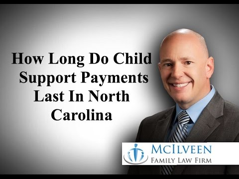How Long Do Child Support Payments Last in North Carolina?
