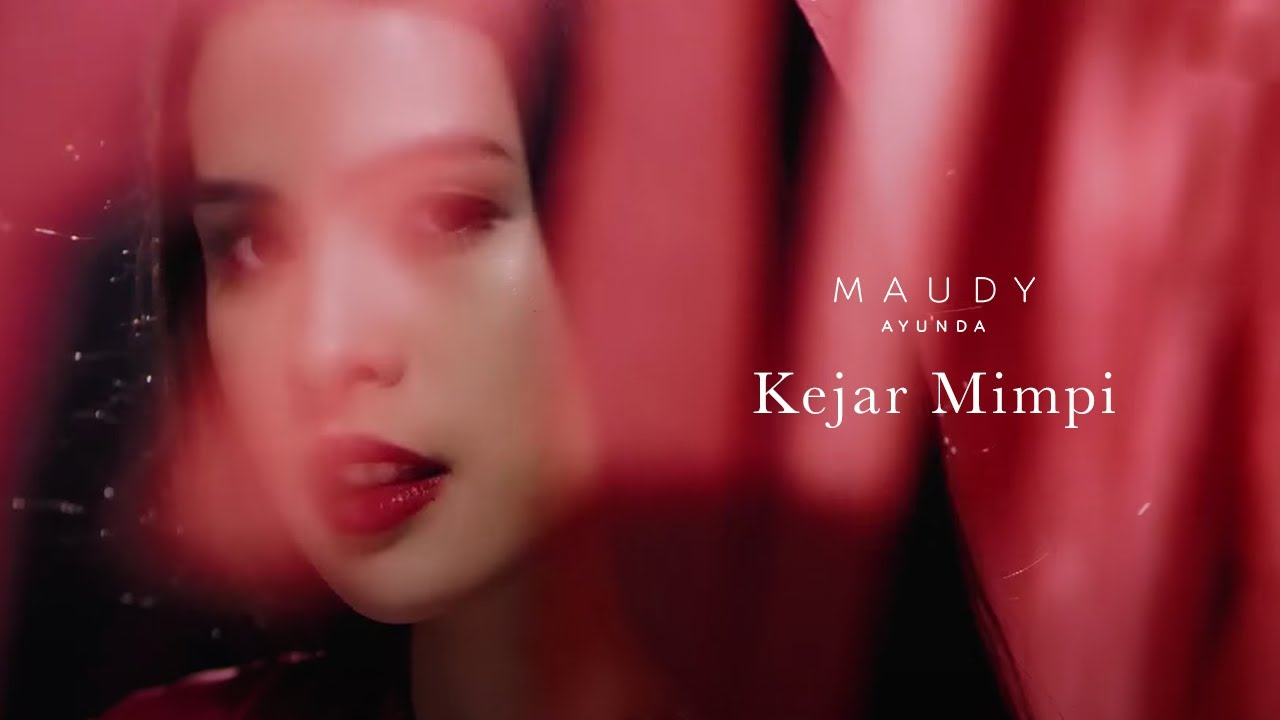 Download Maudy Ayunda - Kejar Mimpi MP3 Gratis