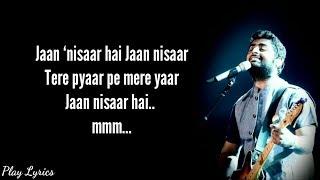 Jaan nisaar song lyrics   Arijit Singh   Asees Kaur   Kedarnath