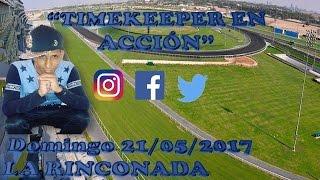 """""""TIMEKEEPER EN ACCIÓN"""" DOMINGO 21 de MAYO LA RINCONADA"""