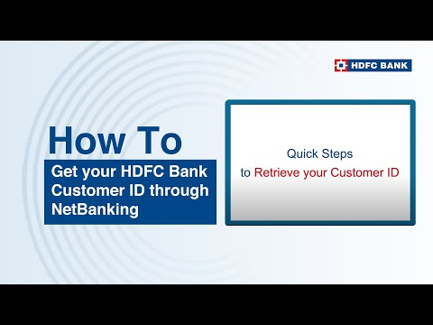 View Complete Steps on How to Get HDFC Bank Customer ID via NetBanking