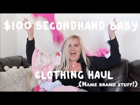 $100 Secondhand Baby Clothing Haul (name brand stuff!)