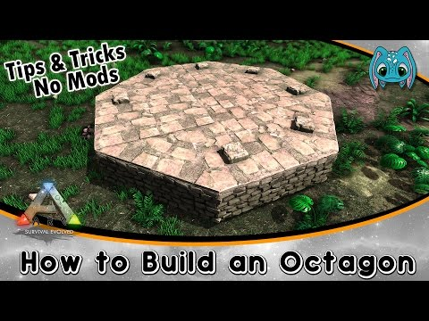 ARK Building Tips & Tricks No Mods :: How to Build an Octagon!!!