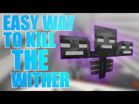 Easy Way To Kill The Wither [Tutorial] | Minecraft | Tested in 1.11