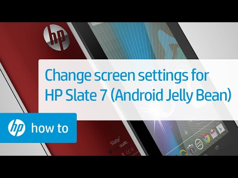 Changing the Screen Appearance of the HP Slate 7 Tablet (Android Jelly Bean)