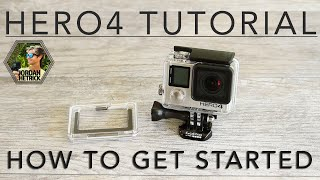 GoPro HERO 4 Black & Silver Tutorial: How To Get Started
