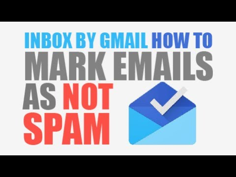 Inbox By Gmail: Mark Emails As Not Spam