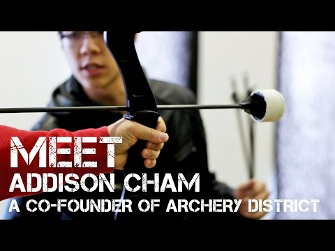 Meet: Addison Cham, A Co-founder of Archery District