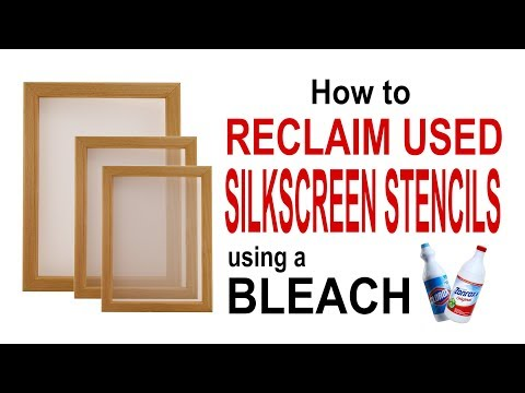 How to RECLAIM USED SILKSCREEN STENCILS using a BLEACH