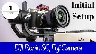 Download DJI Ronin SC Tutorial with Fuji Camera - Initial Setup Video
