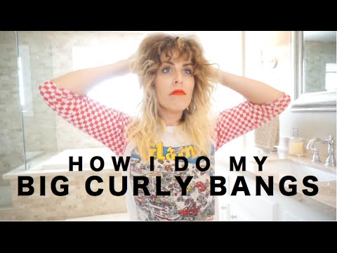 HOW I DO MY BIG CURLY BANGS