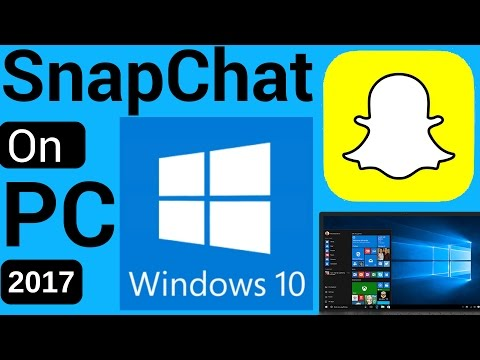 How To Get Snapchat On PC [UPDATED 2018]