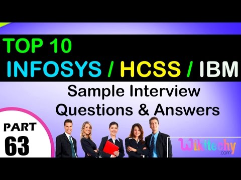 INFOSYS | HCSS | IBM Top most interview questions and answers for freshers / experienced