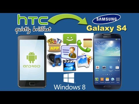 HTC to Galaxy S4 Mini:Transfer Contacts, SMS, Music, Photos, Videos, Apps from HTC to Galaxy S4 Mini