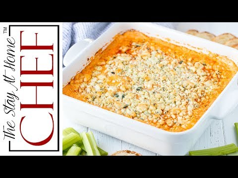 How to Make The Best Buffalo Chicken Dip | The Stay At Home Chef